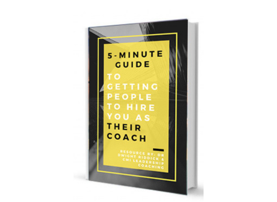 5 Minute Guide to Getting People to Hire You As Their Coach