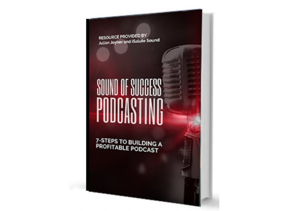 Sound of Success: Steps to Building a Profitable Podcast